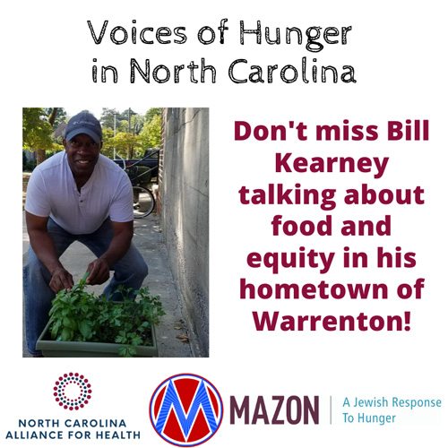 """Voices of hunger in North Carolina Cover """"Don't miss Bill Kearney talking about foood and equity in his hometown of Warrenton!"""""""