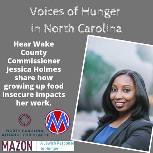 """Voices of hunger in North Carolina Cover """"Hear Wake County Commissioner Jessica Holmes share how growing up food insecure impacts her work."""""""